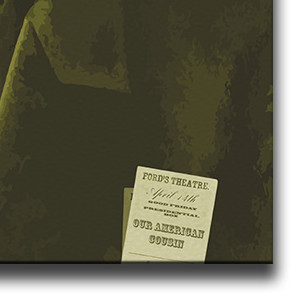 "Close-up of Ford's Theatre ticket in the top pocket of Abraham Lincoln. From the canvas ""A Nice Night Out At The Theatre"" by Indian Taker"